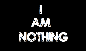 i-am-nothing